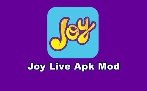 √ Download Joy Live Apk Mod Latest Version Terbaru 2019