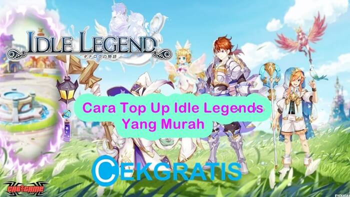 Cara Top Up Idle Legends Yang Murah Terbaru 2020