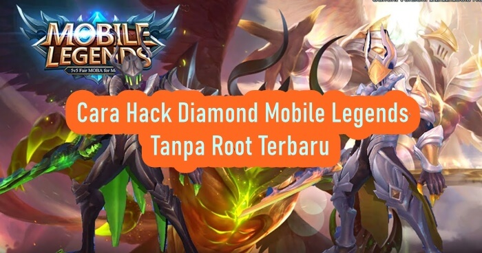 Cara Hack Diamond Mobile Legends Tanpa Root Terbaru 2020