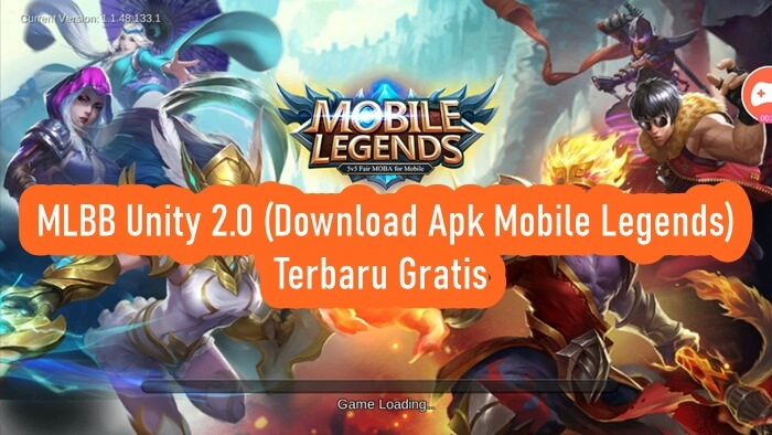 MLBB Unity 2.0 (Download Apk Mobile Legends) Terbaru Gratis